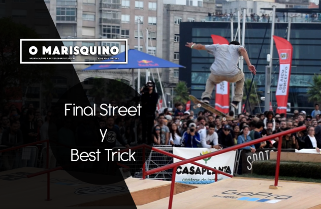 final street y best trick o'marisquiño 2016
